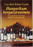 CEY-BERT RÓBERT GYULA - Hungarikum borgasztronómia [antikvár]