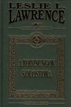 Leslie L. Lawrence - A RODZSUNGOK KOLOSTORA - DÍSZKIADÁS
