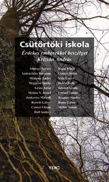 Krizs�n Andr�s (szerk.) - Cs�t�rt�ki Iskola