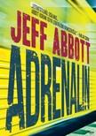 Jeff Abbott - Adrenalin [eK�nyv: epub, mobi]