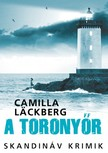 Camilla Läckberg - A toronyőr [eKönyv: epub, mobi]