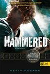 Kevin Hearne - Hammered - Elkalap�lva - KEM�NY BOR�T�S