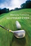 Mariana Gorczyca - Az utols� �t�s [eK�nyv: epub,  mobi]