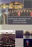 - Kormányzati,  gazdasági és civil érdekérvényesítés az Európai Unióban [antikvár]