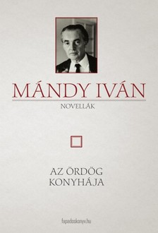 Mándy Iván - Az ördög konyhája [eKönyv: epub, mobi]