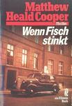 HERALD COOPER, MATTHEW - Wenn Fisch stinkt [antikvár]