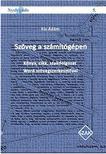 Kis �d�m - Sz�veg a sz�m�t�g�pen - K�nyv, cikk, szakdolgozat Word sz�vegszerkeszt�vel