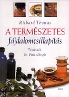THOMAS, RICHARD - A term�szetes f�jdalomcsillap�t�s