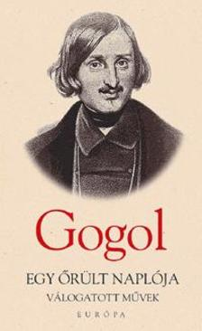 Nyikolaj Gogol - EGY �R�LT NAPL�JA - V�LOGATOTT M�VEK