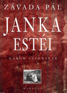 Z�VADA P�L - Janka est�i - H�rom sz�ndarab #