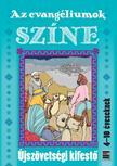 Szerk.: Rozs-Nagy Szilvia - Az evang�liumok sz�ne�jsz�vets�gi kifest� 4-10 �veseknek
