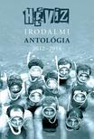 Szerkesztette: Sz�linger Bal�zs, Cserna-Szab� Andr�s - H�v�z  irodalmi antol�gia 2012 - 2014