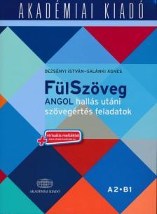 Derzs�nyi Istv�n - Sal�nki �gnes - F�lSz�veg Angol hall�s ut�ni sz�veg�rt�s feladatok A2 B1- virtu�lis