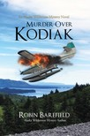 Barefield Robin - Murder Over Kodiak [eK�nyv: epub,  mobi]