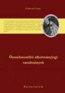 Cservák Csaba - Farkas György - Rimaszécsi János - Összehasonlító alkotmányjogi tanulmányok
