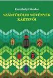 Dr. Keszthelyi S�ndor - Sz�nt�f�ldi n�v�nyek k�rtev�i
