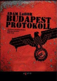 LEBOR, ADAM - Budapest Protokoll