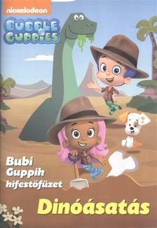 - DIN��SAT�S /BUBBLE GUPPIES - BUBI GUPPIK KIFEST�F�ZET
