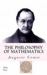Auguste Comte, W. M. Gillespie, Murat Ukray - The Philosophy of Mathematics [eKönyv: epub,  mobi]