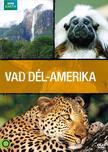 term�szetfilm - BBC - Vad D�l-Amerika 3 DVD d�szdoboz