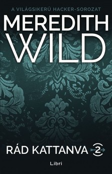 Meredith Wild - Rád kattanva 2. [eKönyv: epub, mobi]