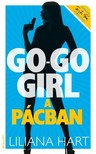 Liliana Hart - Go-go girl a p�cban [eK�nyv: epub,  mobi]