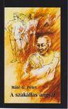 Máté Péter - A szakállas angyal [antikvár]