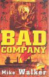Walker, Mike - Bad Company [antikvár]