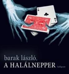 Barak László - A HALÁLNEPPER