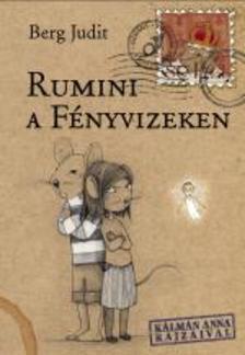 Berg Judit - Rumini a F�nyvizeken