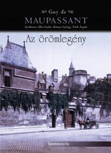 Guy de Maupassant - Az örömlegény - válogatott novellák [eKönyv: epub, mobi]