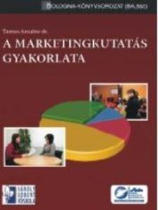 Tamus Antaln� dr. - Marketingkutat�s gyakorlata