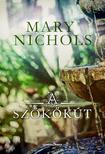 Mary Nichols - A sz�k�k�t