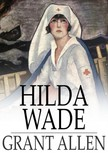 Allen Grant - Hilda Wade [eK�nyv: epub,  mobi]