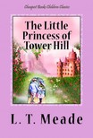 Meade L. T. - The Little Princess of Tower Hill [eKönyv: epub,  mobi]