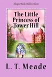 Meade L. T. - The Little Princess of Tower Hill [eK�nyv: epub,  mobi]