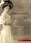 Guy de Maupassant - Szabadulás - válogatott novellák [eKönyv: epub, mobi]