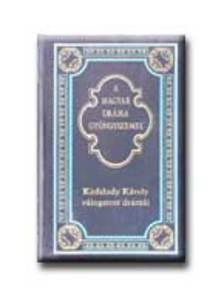 Ker�nyi Ferenc (szerk.) - Kisfaludy K�roly v�logatott dr�m�i