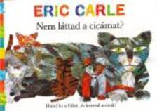 Eric Carle - Nem láttad a cicámat?