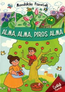 - Alma, alma, piros alma - Mond�k�s f�zetek