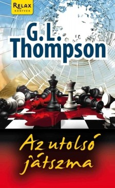 G. L. Thompson - Az utols� j�tszma [eK�nyv: epub, mobi]
