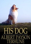 Terhune Albert Payson - His Dog [eK�nyv: epub,  mobi]