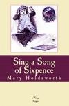 Meltem Beste Kargoz Mary Holdsworth, - Sing a Song of Sixpence [eK�nyv: epub,  mobi]