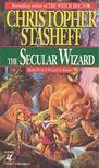 STASHEFF, CHRISTOPHER - The Secular Wizard [antikvár]