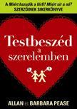 Allan Pease - Barbara Pease - TESTBESZÉD A SZERELEMBEN #