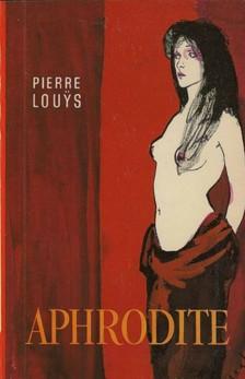 LOUYS PIERRE - Aphrodite [eKönyv: epub, mobi]