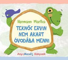 Hermann Marika - Teknőc Ervin nem akart óvodába menni