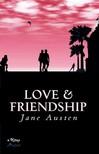 Jane Austen - Love And Friendship [eK�nyv: epub,  mobi]