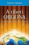 SZEPES M�RIA - A tibeti orgona [eK�nyv: epub,  mobi]