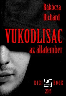 R�k�cza Richard - Vukodlisac - A farkasember [eK�nyv: epub, mobi]